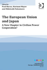 The European Union and Japan : A New Chapter in Civilian Power Cooperation?