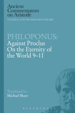Philoponus : Against Proclus on the Eternity of the World 9-11 - Michael Share