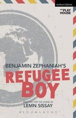 Refugee Boy : Modern Plays - Benjamin Zephaniah