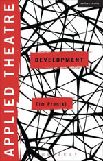 Applied Theatre : Development - Tim Prentki
