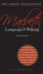 Macbeth : Language and Writing - Brinda Charry