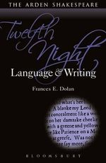 Twelfth Night : Language and Writing - Frances E. Dolan