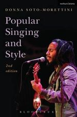 Popular Singing and Style : 2nd Edition - Donna Soto-Morettini