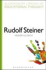 Rudolf Steiner - Heiner Ullrich