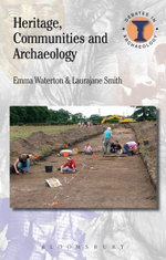 Heritage, Communities and Archaeology - Emma Waterton