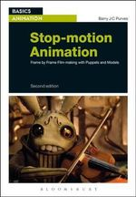 Stop-Motion Animation : Frame by Frame Film-Making with Puppets and Models - Barry J. C. Purves