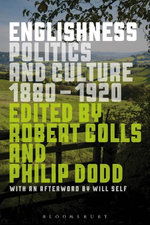 Englishness : Politics and Culture 1880-1920