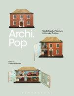 Archi.Pop : Mediating Architecture in Popular Culture