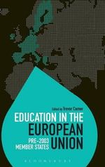Education in the European Union : Pre-2003 Member States: Volume 1
