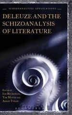 Deleuze and the Schizoanalysis of Literature