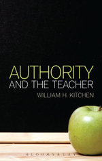 Authority and the Teacher - William H. Kitchen