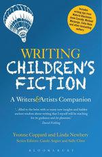 Writing Children's Fiction : A Writers' and Artists' Companion - Linda Newbery