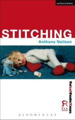 Stitching - Anthony Neilson