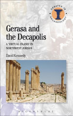 Gerasa and the Decapolis - David Kennedy