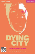 Dying City - Christopher Shinn