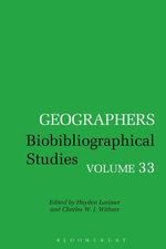 Geographers : Biobibliographical Studies, Volume 33 - Hayden Lorimer