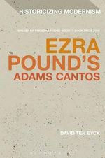 Ezra Pound's Adams Cantos - David Ten Eyck