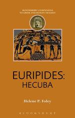 Euripides : Hecuba - Helene P. Foley