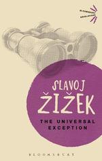 The Universal Exception - Slavoj Zizek