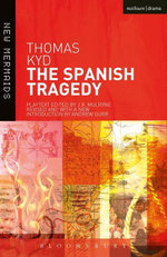 The Spanish Tragedy - Thomas Kyd