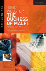 The Duchess of Malfi : Fifth Edition - John Webster