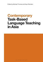Contemporary Task-Based Language Teaching in Asia : Contemporary Studies in Linguistics - Michael Thomas
