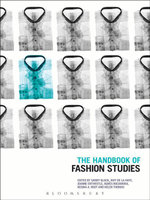 The Handbook of Fashion Studies - Bloomsbury Publishing