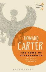 The Tomb of Tutankhamun : Volume 2: The Burial Chamber - Howard Carter