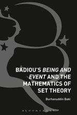 Badiou's Being and Event and the Mathematics of Set Theory - Burhanuddin Baki
