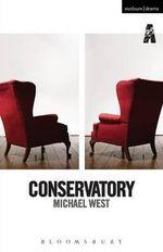 Conservatory - Michael West