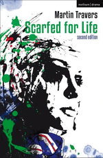 Scarfed for Life : 2nd Edition - Martin Travers