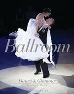 Ballroom Dance and Glamour - Jonathan S. Marion