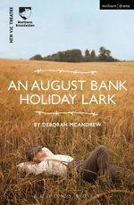 An August Bank Holiday Lark - Deborah McAndrew