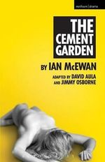 The Cement Garden - Jimmy Osborne