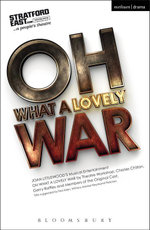 Oh What A Lovely War - Joan Littlewood