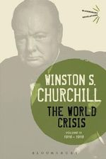 The World Crisis: Volume III : 1916-1918 - Sir Winston S. Churchill