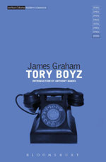 Tory Boyz - James Graham