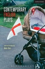 Contemporary English Plays : Eden's Empire; Alaska; Shades; a Day at the Racists; the Westbridge