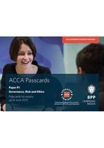 ACCA P1 Governance, Risk and Ethics : Passcards - BPP Learning Media