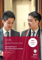 CIMA F1 Financial Reporting and Taxation : Objective Test Question Kit - BPP Learning Media
