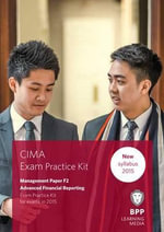 CIMA F2 Advanced Financial Reporting : Objective Test Question Kit - BPP Learning Media