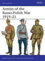 Armies of the Russo-Polish War 1919-21 - Nigel Thomas