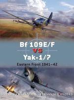 BF 109e/F vs Yak-1/7 : Eastern Front 1941-42 - Dmitriy Khazanov