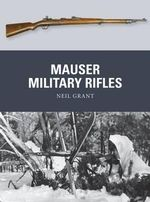 Mauser Military Rifles - Neil Grant