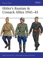 Hitler's Russian & Cossack Allies 1941-45 : Men-at-Arms - Nigel Thomas
