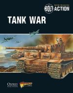 Bolt Action : Tank War - Warlord Games