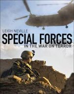 Special Forces in the War on Terror : General Military - Leigh Neville