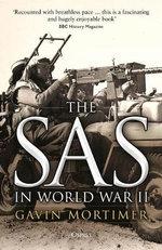 The SAS in World War II - Gavin Mortimer