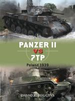 Panzer II vs 7TP : Poland 1939 - David R. Higgins