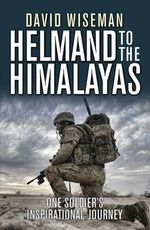 Green on Blue : Helmand to the Himalayas - David Wiseman